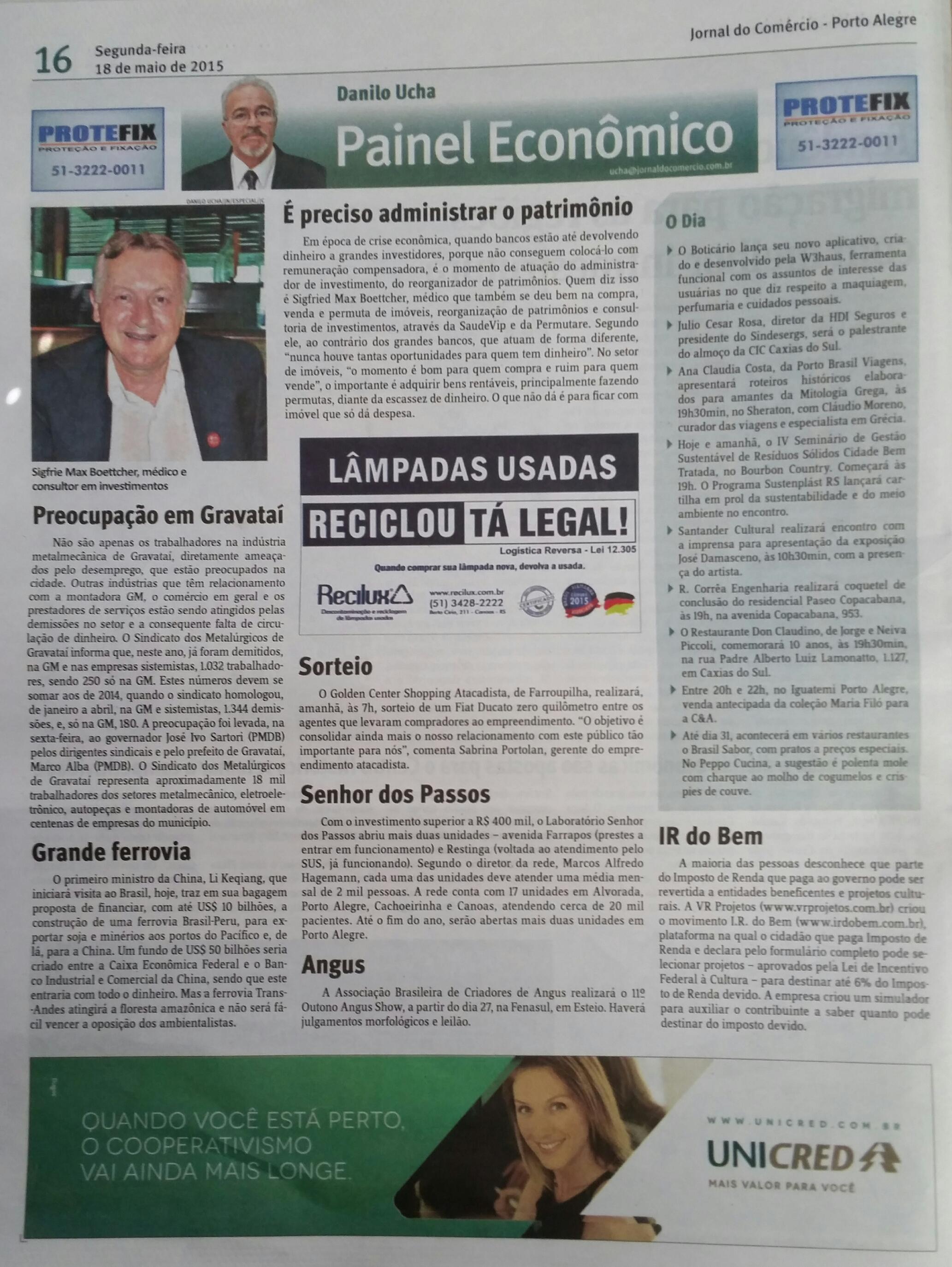Fonte: Jornal do Comércio, no dia 18 de maio de 2015, pag. 16 do Painel Econômico